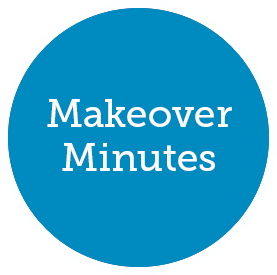 Makeover Minutes